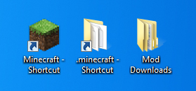 Your Minecraft Desktop Shortcuts should look a little like this...